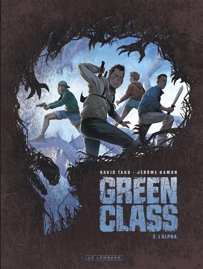 Green class. Vol. 2. L'alpha