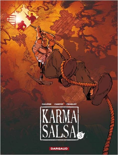 Karma salsa. 3 | Callède, Joël. Auteur