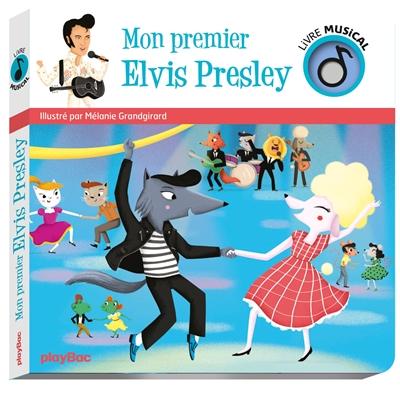 Mon premier Elvis Presley
