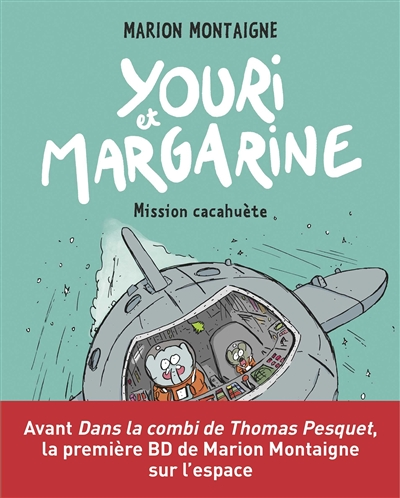 Youri et Margarine. Vol. 2. Mission cacahuète