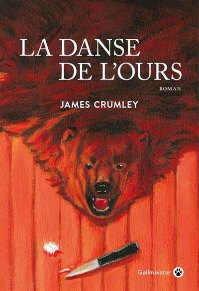 La danse de l'ours / James Crumley   James Crumley