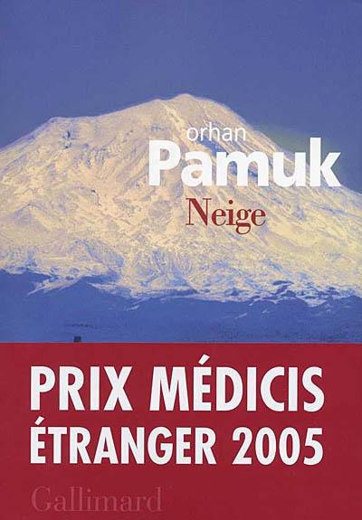 Neige / Orhan Pamuk | Pamuk, Orhan (1952-....). Auteur