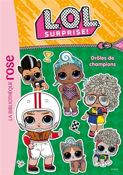 LOL surprise !. Vol. 17. Drôles de champions