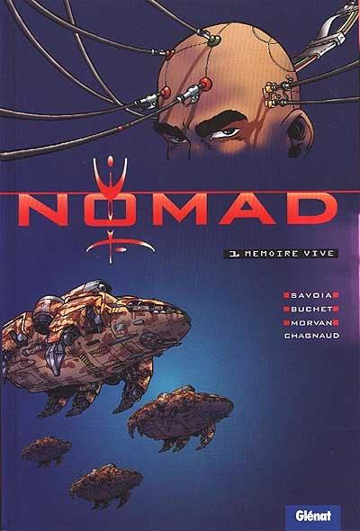 Nomad. Vol. 1. Mémoire vive