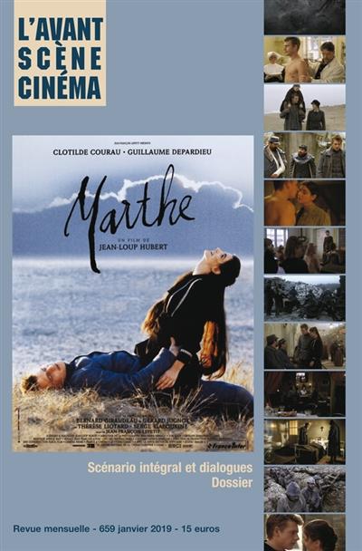 Avant-scène cinéma (L'), n° 659. Marthe : un film de Jean-Loup Hubert : scénario intégral et dialogues, dossier