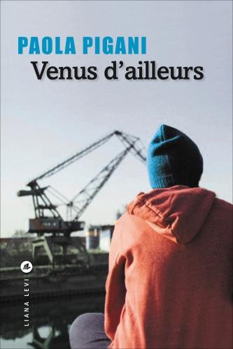 Venus d'ailleurs | Pigani, Paola (1963-....). Auteur