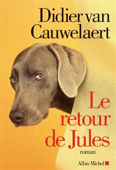 retour de Jules (Le) | Van Cauwelaert, Didier