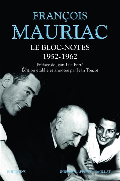 Le bloc-notes. Vol. 1. 1952-1962