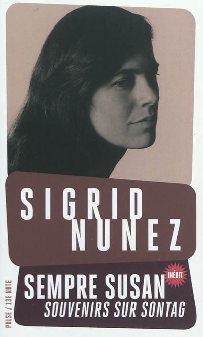Sempre Susan : souvenirs sur sontag | Nunez, Sigrid (1951-....). Auteur