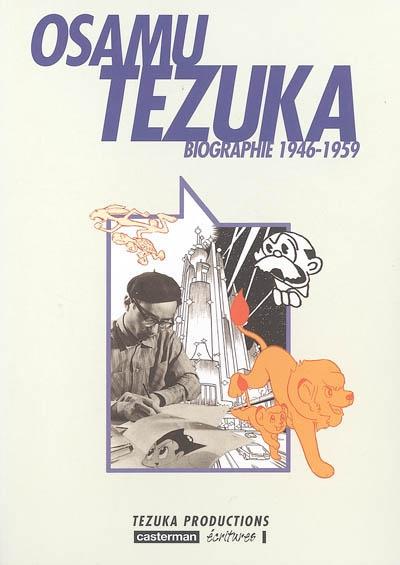 Osamu Tezuka : 1946-1959 / Tezuka productions | Tezuka productions. Auteur