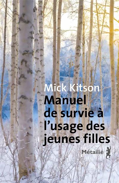 Manuel de survie à l'usage des jeunes filles / Mick Kitson  