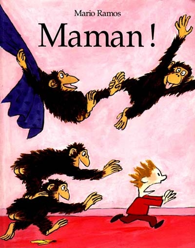 Maman ! | Mario Ramos (1958-2012). Auteur