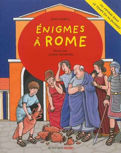 Enigmes à Rome / Silke Moritz | Moritz, Silke. Auteur