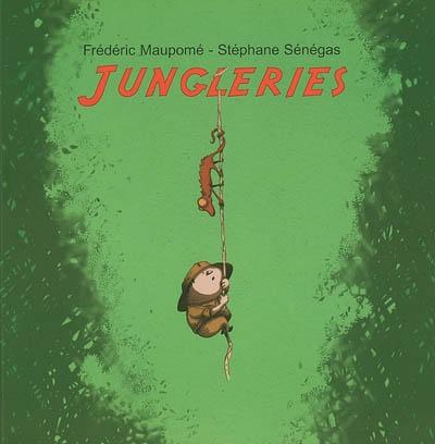 Jungleries | Frédéric Maupomé (1974-....). Auteur