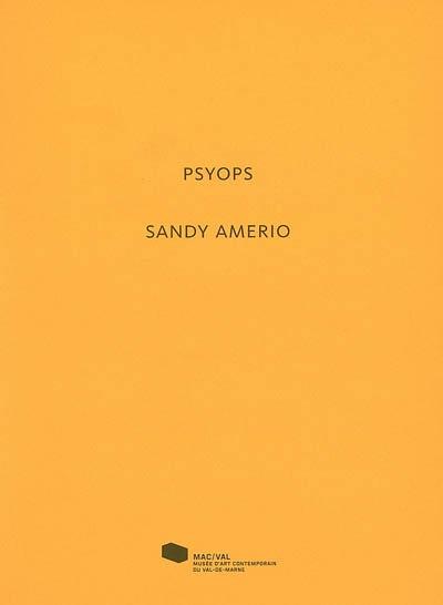 Psyops. Sandy Amerio | Airaud, Stéphanie (1978-....)