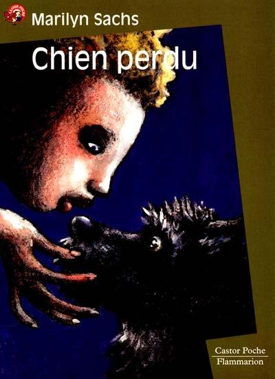 Chien perdu / Marilyn Sachs   Sachs, Marilyn. Auteur