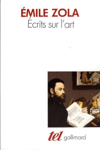 Ecrits sur l'art / Emile Zola   Zola, Émile (1840-1902). Auteur