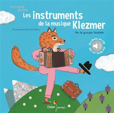 Les instruments de la musique Klezmer / Musique du groupe Yankele | Placin, Lucile (1981-....). Illustrateur