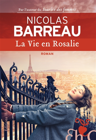 La vie en Rosalie : roman / Nicolas Barreau | Barreau, Nicolas. Auteur