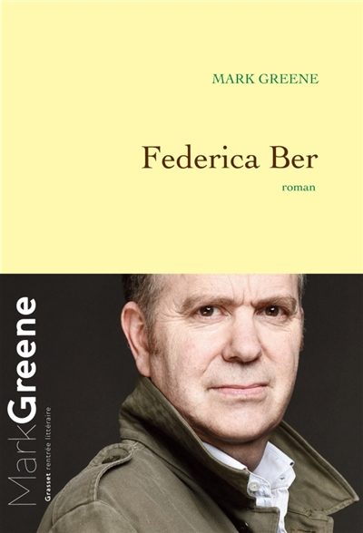Federica Ber | Greene, Mark (1963-....). Auteur