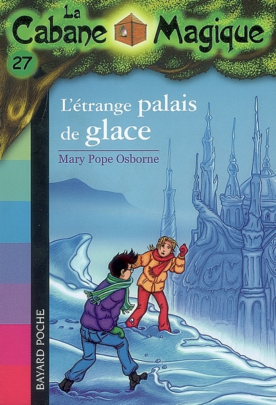 L' étrange palais de glace / Mary Pope Osborne   Osborne, Mary Pope (1949-....). Auteur
