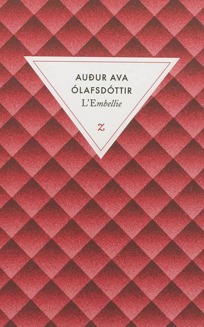 L' embellie   Audur Ava Olafsdottir (1958-....). Auteur