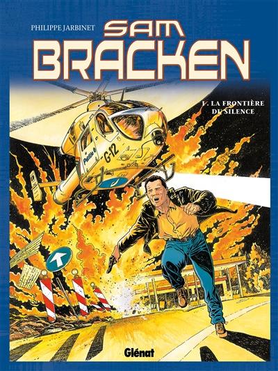 Sam Bracken. Vol. 1. La frontière du silence