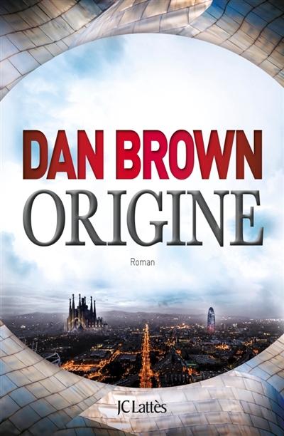 Origine | Brown, Dan (1964-....). Auteur