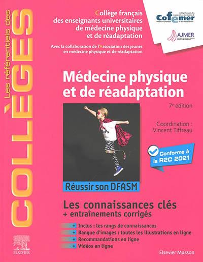 Médecine physique et de réadaptation : réussir son DFSAM