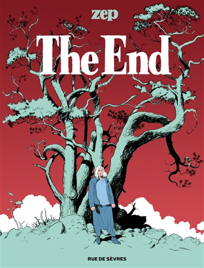 The end | Zep (1967-....). Auteur