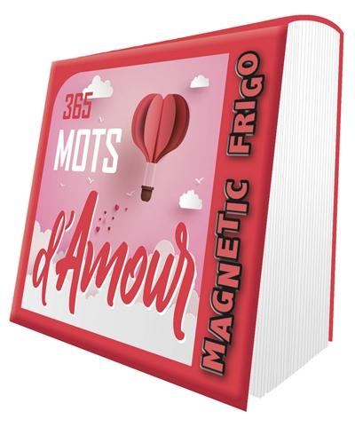 365 mots d'amour : magnetic frigo : 2022