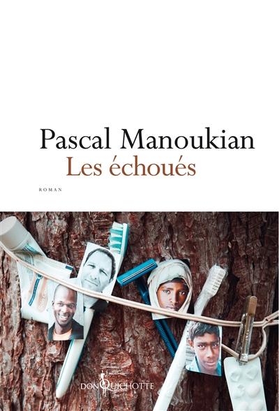 échoués (Les) | Manoukian, Pascal. Auteur