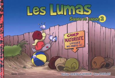 Les lumas : salade de saison. Vol. 2. Coquilles en stock !