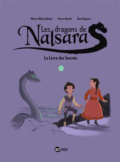 Les dragons de Nalsara. Vol. 2. Le livre des secrets