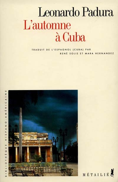 L' automne à Cuba | Padura Fuentes, Leonardo (1955-....), auteur