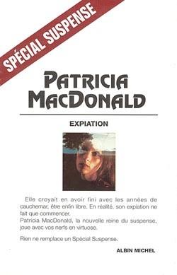 Expiation : roman / Patricia MacDonald | MacDonald, Patricia J. (1949-....). Auteur