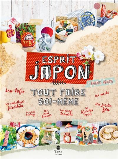 Esprit Japon : tout faire soi-même
