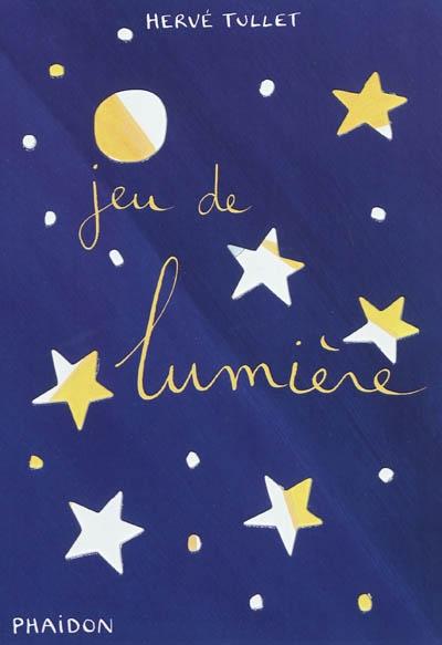 Jeu de lumière | Tullet, Hervé (1958-....)