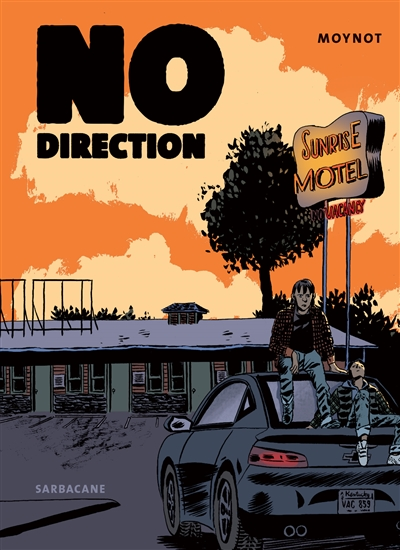 No direction / Emmanuel Moynot   Moynot, Emmanuel. Auteur