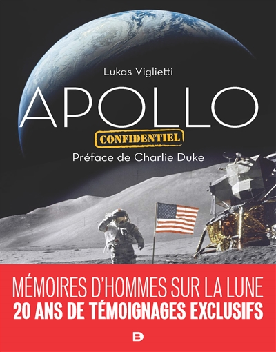 Apollo : confidentiel / Lukas Viglietti, René Cuillierier | Viglietti, Lukas. Auteur