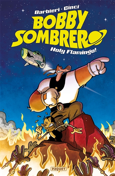 Bobby Sombrero, holy flamingo !