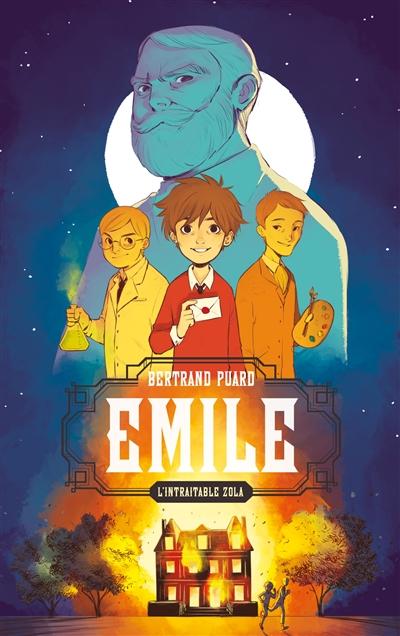 Emile : l'intraitable Zola