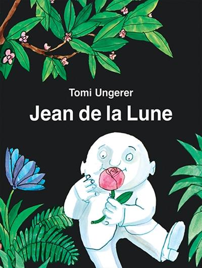 Jean de la lune | Tomi Ungerer (1931-2019). Auteur