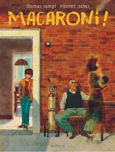 Macaroni ! / scénario Vincent Zabus | Zabus, Vincent. Auteur
