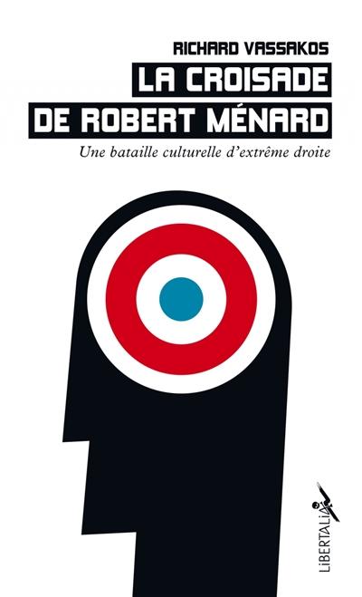 La croisade de Robert Ménard : une bataille culturelle d'extrême droite