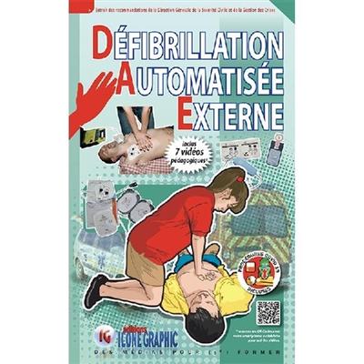 Défibrillation automatisée externe : extrait des recommandations de la Direction générale de la sécurité civile et de la gestion des crises