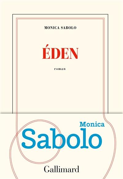 Eden : roman | Sabolo, Monica. Auteur