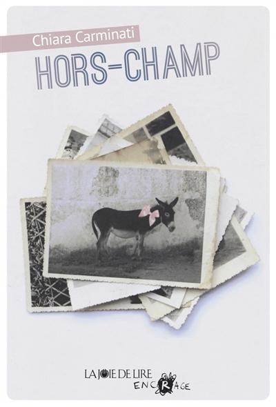 Hors-Champ | Carminati, Chiara (1971-....). Auteur