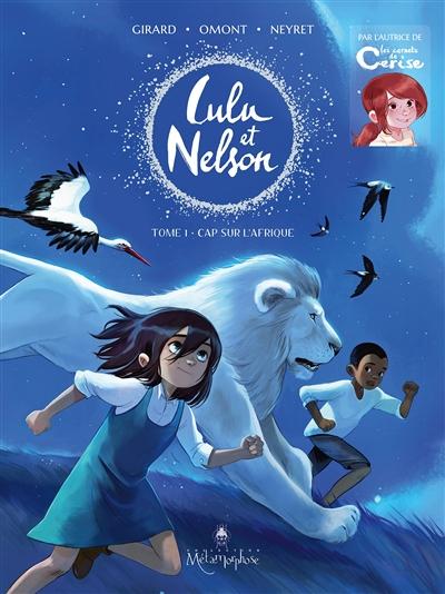 Lulu et Nelson. Vol. 1. Cap sur l'Afrique