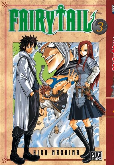 Fairy Tail. 3 / Hiro Mashima | Mashima, Hiro (1977-....). Auteur
